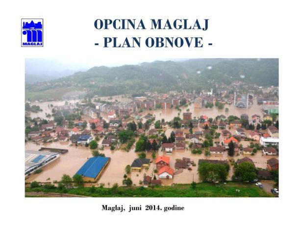 OPĆINA MAGLAJ-PROGRAM SANACIJE ŠTETA 25 8 14.pptx (1)